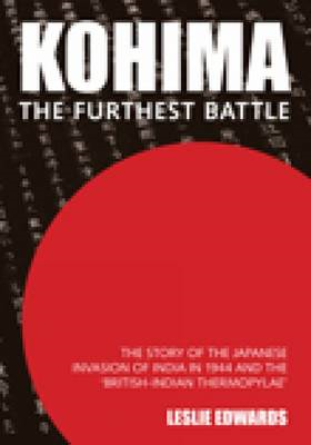 Kohima: The Furthest Battle (BOK)