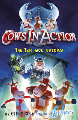 Cows in Action 1: The Ter-moo-nators (BOK)