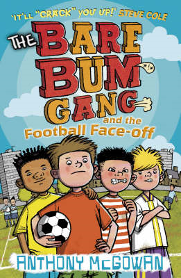 Bare Bum Gang and the Football Face-Off (BOK)
