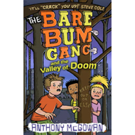 The Bare Bum Gang and the Valley of Doom (BOK)