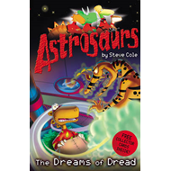 Astrosaurs 15: The Dreams of Dread (BOK)