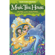 Magic Tree House 9: Diving with Dolphins (BOK)