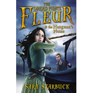Dread Pirate Fleur and the Hangman's Noose (BOK)