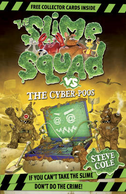Slime Squad vs the Cyber Poos: Book 3 (BOK)