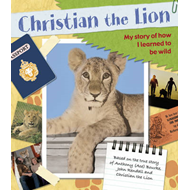 Christian the Lion: My Scrapbook (BOK)