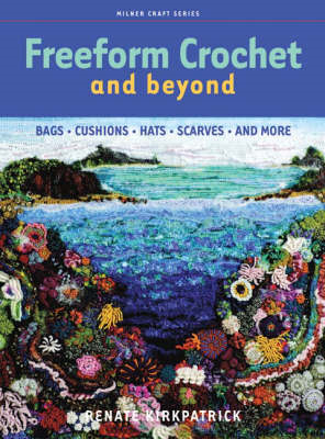 Freeform Crochet and Beyond (BOK)