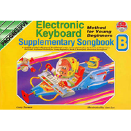 Electronic Keyboard Methods for Young Beginners: Supplementary Songbook B (BOK)