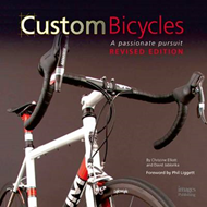 Custom Bicycles: A Passionate Pursuit (BOK)