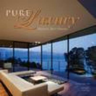 Pure Luxury: World's Best Houses (BOK)