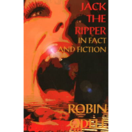 Jack the Ripper in Fact and Fiction (BOK)