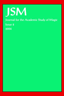 Journal for the Academic Study of Magic, Issue 2 (BOK)