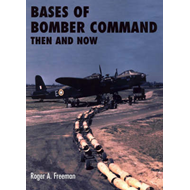 Bases of Bomber Command Then and Now (BOK)