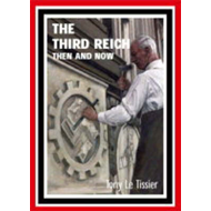 The Third Reich Then and Now (BOK)