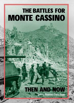 Battles for Monte Cassino Then and Now (BOK)
