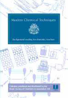 Modern Chemical Techniques: An Essential Reference for Students and Teachers (BOK)
