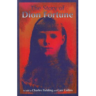 The Story of Dion Fortune: As Told to Charles Fielding and Carr Collins (BOK)