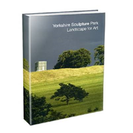 Yorkshire Sculpture Park: Landscape for Art (BOK)