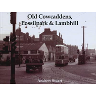 Old Cowcaddens, Possilpark and Lambhill (BOK)