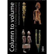 Column to Volume: Formal Innovation in Chamba Statuary: v. 1 (BOK)