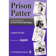 Prison Patter: A Dictionary of Prison Words and Slang (BOK)