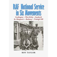 RAF National Service in Six Movements: A Conscript's Experiences in the RAF of the 1950s (BOK)