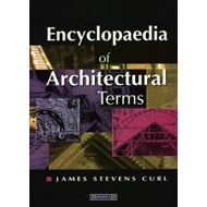 Encyclopaedia of Architectural Terms (BOK)