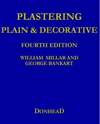 Plastering Plain and Decorative (BOK)