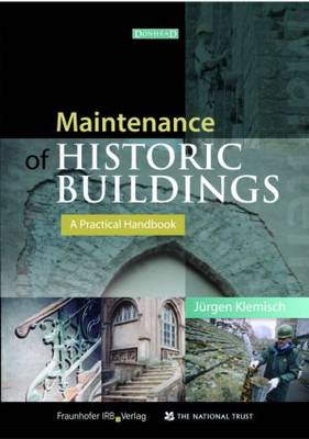 Maintenance of Historic Buildings: A Practical Handbook (BOK)