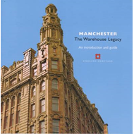 Manchester: The Warehouse Legacy (BOK)