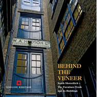 Behind the Veneer: South Shoreditch - The Furniture Trade and Its Buildings (BOK)