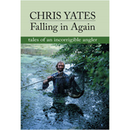 Falling in Again: Tales of an Incorrigible Angler (BOK)