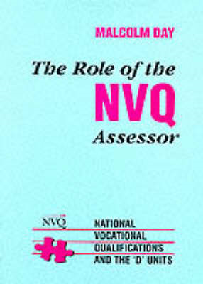 The Role of the NVQ Assessor: National Vocational Qualifications and the 'D' Units (BOK)