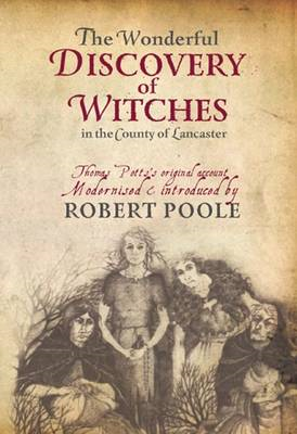 Thomas Potts, the Wonderful Discovery of Witches in the Coun (BOK)