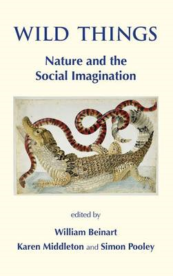 Wild Things: Nature and the Social Imagination (BOK)