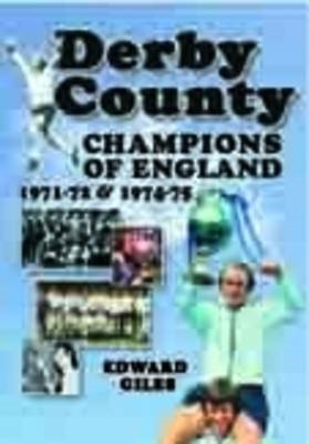 Derby County: Champions of England 1971-72 and 1974-75 (BOK)