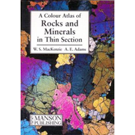 Rocks and Minerals in Thin Section (BOK)