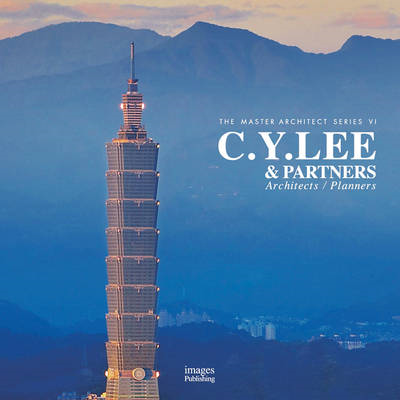 C. Y. Lee and Partners: Architects and Planners (BOK)