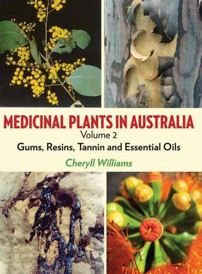 Medicinal Plants in Australia Volume 2 (BOK)