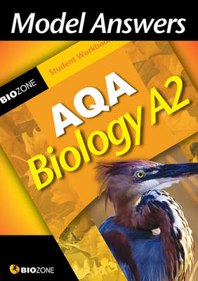 Model Answers AQA Biology A2 Student Workbook (BOK)