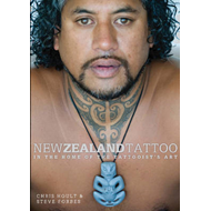 New Zealand Tattoo: in the Home of the Tattooists Art (BOK)