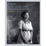 Early New Zealand Photography (BOK)
