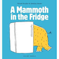 A Mammoth in the Fridge (BOK)