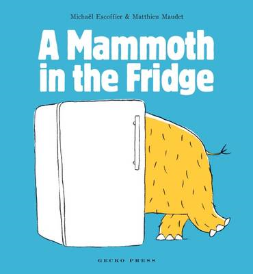 Mammoth in the Fridge (BOK)