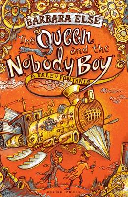 The Queen and the Nobody Boy: A Tale of Fontania (BOK)