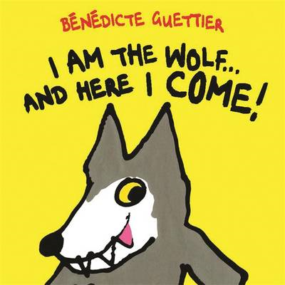 I am the Wolf...and Here I Come! (BOK)