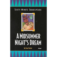 Sixty-minute Shakespeare: A Midsummer Night's Dream (BOK)