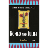 The Sixty-Minute Shakespeare--Romeo and Juliet (BOK)