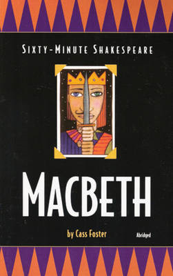 Sixty-minute Shakespeare: Macbeth (BOK)