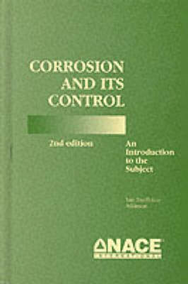 Corrosion and Its Control: An Introduction to the Subject (BOK)
