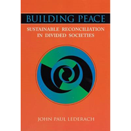 Building Peace: Sustainable Reconciliation in Divided Societies (BOK)